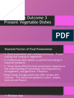 Learning Outcome 3 Present Vegetable Dishes