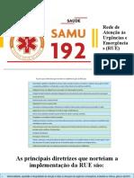 Rede de Atenção às Urgências e Emergências (RUE)