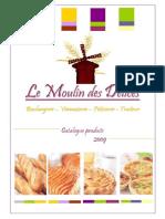 Le Moulin des Delices - CATALOGUE 2009