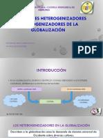 CLASE 3 Los factores heterogenizadores y homogenizadores globalización