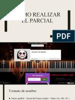 INDICACIÓNES PARCIAL 1