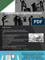 Aula 3  Disfunções organizacionais