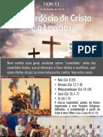 SLIDES - LIÇÃO 11 - O SACERDÓCIO DE CRISTO E O LEVÍTICO - TIAGO ROSAS - EBD INTELIGENTE