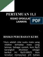 Pertemuan_10_Identifikasi_dan_Pengukuran_Risiko_Spekulatiuf_lainnya