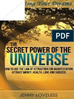 Law of Attraction_ the Secret Power of the Universe (Using Your Subconscious Mind, Visualization & Meditation for Manifesting Happiness, Love, Money & Success) Inspirational Self Help Book ( PDFDrive.com )