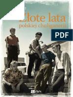 Ambroziewicz Piotr - Zlote lata polskiej chuliganeri