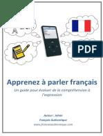 Apprenez à Parler Français_Un Guide Pour Évoluer de La Compréhension à l'Expression