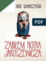 Zabilem Piotra Jaorszewicza - Henryk Skwarczynski