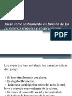 Unidad II-Juego como instrumento en función de los fenómenos