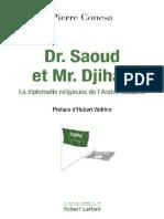 Dr. Saoud et Mr. Djihad (Le mon - Pierre CONESA