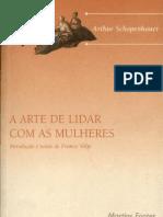A Arte de Lidar com As Mulheres - Arthur Schopenhauer