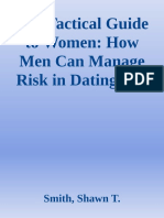 The Tactical Guide to Women How Men Can Manage Risk in Dating and Marriage by Smith, Shawn T. [Smith, Shawn T.] (z-lib.org).pdf.epub