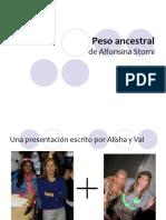Peso ancestral Presentation