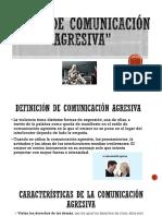 Estilo de comunicación agresiva