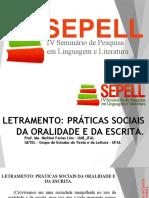 LETRAMENTO PRÁTICAS SOCIAIS DA ORALIDADE E DA ESCRITA