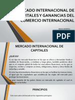 MERCADO INTERNACIONAL DE CAPITALES Y GANANCIAS DEL COMERCIO