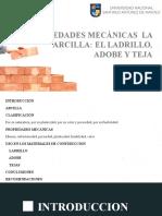 391810349-Propiedades-Mecanicas-La-Arcilla-El-Adobe-Ladrillo-y-Teja.pptx