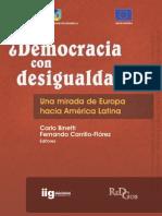 ¿Democracia Con Desigualdad¿ Una Mirada de Europa Hacia América Latina