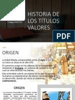 Historia de Lo Títulos Valores