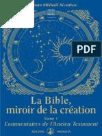 Ivanoff Mikhaël - La Bible, miroir de la Création_ Tome 1 - Commentaires de l'Ancien Testament