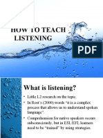 Teaching to Listen