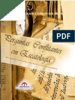 Perguntas Conflitantes em Escatologia