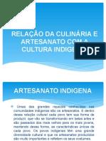 RELAÇÃO DA CULINÁRIA E ARTESANATO COM A CULTURA-1