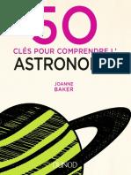 50 clés pour comprendre l'Astronomie - Dunod