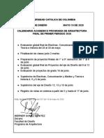 UNIVERSIDAD CATOLICA DE COLOMBIA CALENDARIO PARA FIN DE SEMESTRE 1 2020 MAYO 19