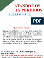 RESCATANDO LOS VALORES PERDIDOS
