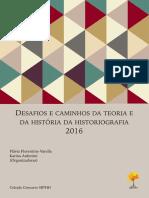 DESAFIOS E CAMINHOS DA TEORIA E DA HISTÓRIA DA HISTORIOGRAFIA.pdf