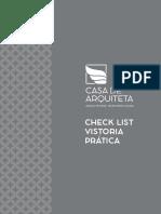 Casa de Arquiteta - Check-list Vistoria