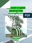 Dawn of Green Architecture