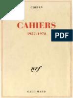 E. M Cioran - Cahiers, 1957-1972 (French Edition)-Gallimard (1997).pdf