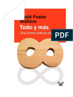 Foster Wallace David - Todo Y Mas - Una Breve Historia Del Infinito.doc