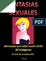 Fantasias sexuales_ EL ARTE DE LA SEDUCCION - 60 imagenes (Spanish Edition) - Nei Loja