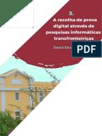 A_recolha_de_prova_penal_digital_atraves_de_pesquisas_informaticas_transfronteiricas.pdf