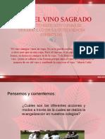 BEBER EL VINO SAGRADO