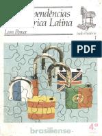 01 - POMER, Leon. As independências na América Latina