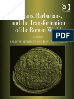 Romans, Barbarians, and the Transformation of the Roman World Cultural Interaction and the Creation of Identity in Late Antiquity.pdf