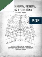 Geometría Descriptiva, Perspectiva, Sombras y Estereotomía - Tomo 2 (1967, J. Del Soto Hidalgo).pdf