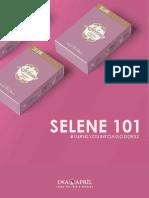 Selene 101 - About Selene by Dea April