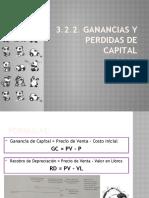 3.2.2. GANANCIAS Y PERDIDAS DE CAPITAL