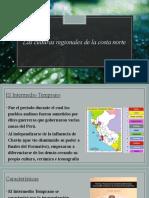 CC SS 1° - LECCIÓN 13 - Las culturas regionales de la costa norte.pptx