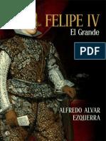 Alvar Ezquerra Alfredo - Felipe IV El Grande