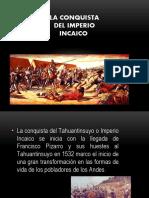 LA_CONQUISTA_DEL_IMPERIO_INCAICO_1.pptx