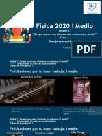 I medio-Física-Clase 2, el sonido y Trabajo de investigacion 2 -08-04-2020