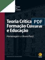 Teoria Crítica Formação Cultural e Educação - Homenagem a Bruno Pucci
