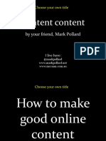 7 Secret Tips About Online Content That Will Make You Famous