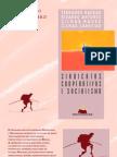 HADDAD, Fernando; ANTUNES, Ricardo; MAURO, Gilmar; CARNEIRO, Gilmar. Sindicato, Cooperativaas e Socialismo